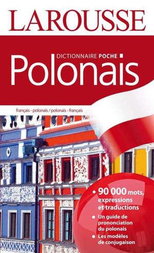 Polonais : français-polonais, polonais-français : dictionnaire de poche = Polski : francusko-polski, polski-francuski : slownik kieszonkowy