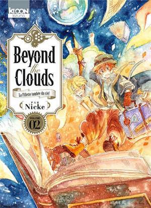 Beyond the clouds : la fillette tombée du ciel. Volume 2