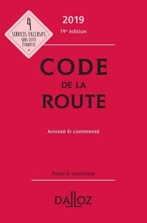 Code de la route 2019 : annoté & commenté