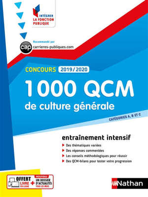 1.000 QCM culture générale : catégories A, B et C, concours 2019-2020 : entraînement intensif