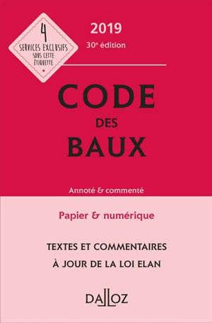 Code des baux 2019 : annoté & commenté