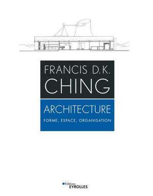 Architecture : forme, espace, organisation