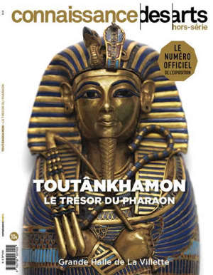 Toutânkhamon : le trésor du pharaon : Grande Halle de La Villette