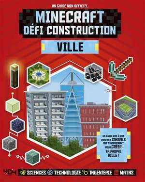 Minecraft : défi construction : ville