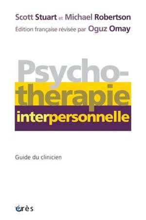 Psychothérapie interpersonnelle : guide du clinicien