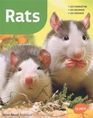 Rats : les connaître, les nourrir, les soigner