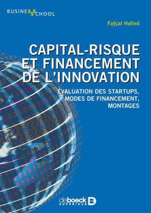 Capital-risque et  financement de l'innovation : évolution des startups, modes de financement, montages