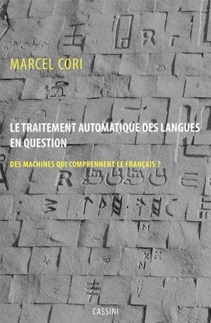 Le traitement automatique des langues : des ordinateurs qui comprennent le français ?