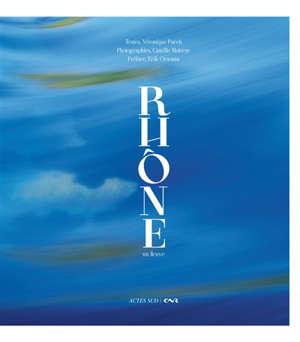 Rhône : un fleuve
