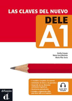 Las claves del nuevo DELE A1 : niveau A1 du CECRL