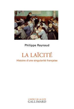 La laïcité : histoire d'une singularité française