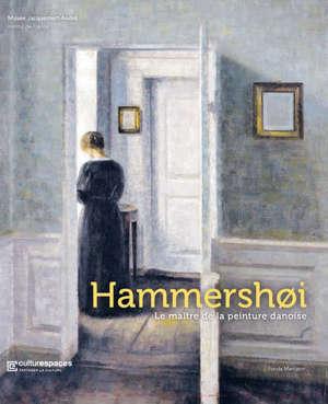 Hammershoi : le maître de la peinture danoise