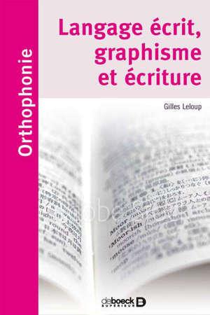 Langage écrit, graphisme et écriture