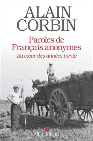 Paroles de Français anonymes : au coeur des années trente
