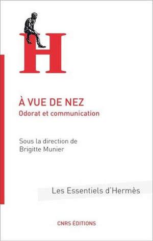 A vue de nez : odorat et communication