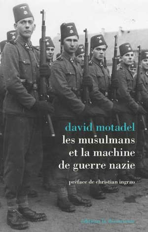 Les musulmans et la machine de guerre nazie