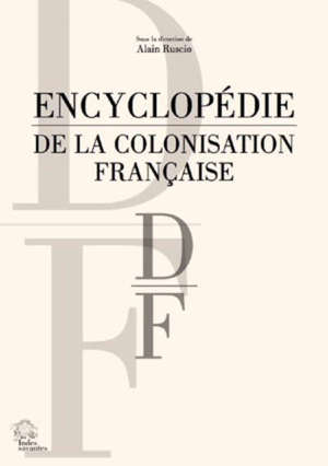 Encyclopédie de la colonisation française, D-F