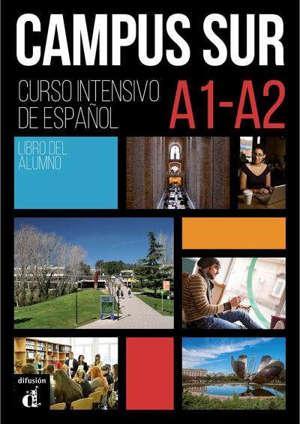 Campus sur, A1-A2 : curso de espanol : libro del alumno + complemento de comprension auditiva