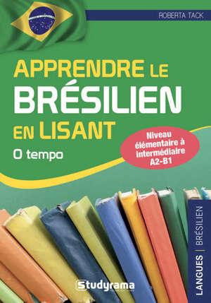 Apprendre le brésilien en lisant : niveau élémentaire à intermédiaire A2-B1 : O tempo