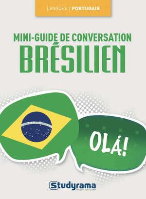 Brésilien : mini-guide de conversation