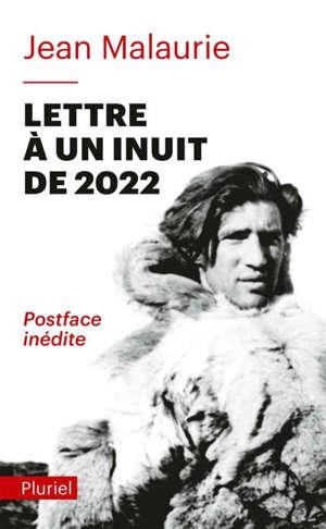 Lettre à un Inuit de 2022 : un regard angoissé sur le destin d'un peuple