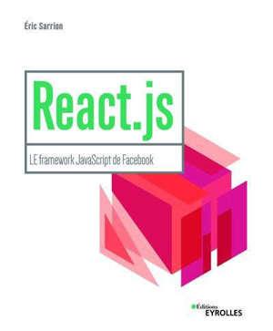 React.js : le framework JavaScript de Facebook