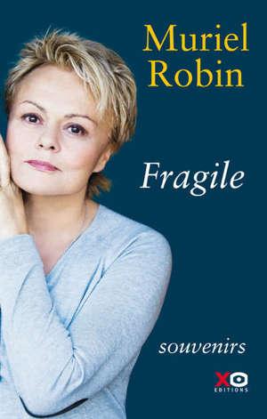 Fragile : souvenirs