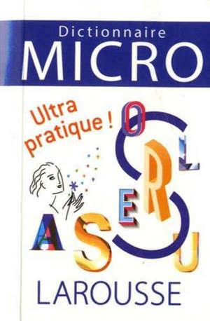 Dictionnaire Larousse micro : le plus petit dictionnaire