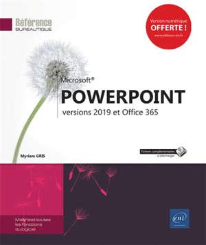 Microsoft PowerPoint : versions 2019 et Office 365