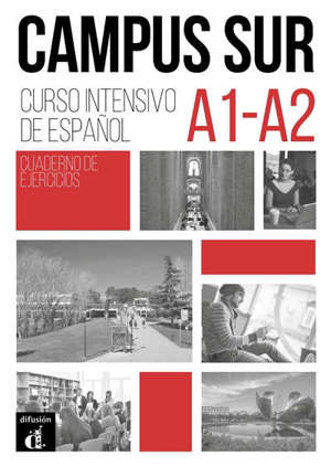 Campus sur : curso de espanol A1-A2 : cuaderno de ejercicios