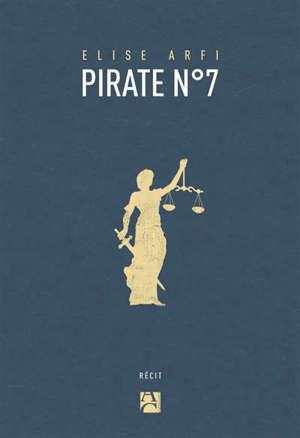 Pirate n° 7 : récit