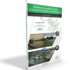 Evolution de la qualité de la Seine en lien avec les progrès de l'assainissement de 1970 à 2015