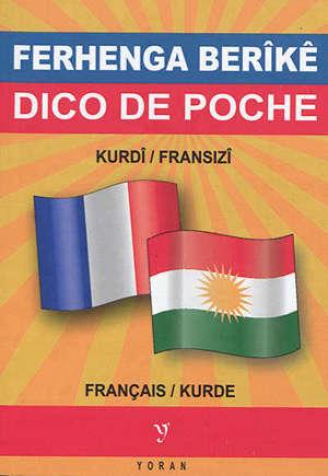 Dico de poche kurde-français & français-kurde = Ferhenga berîkê kurdî-fransizî & fransizî-kurdî