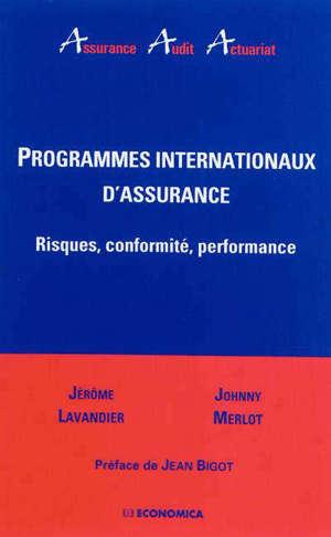 Programmes internationaux d'assurance : risques, conformité, performance