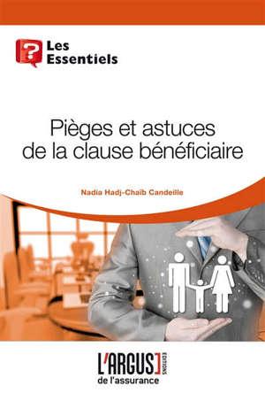 Pièges et astuces de la clause bénéficiaire : assurance vie