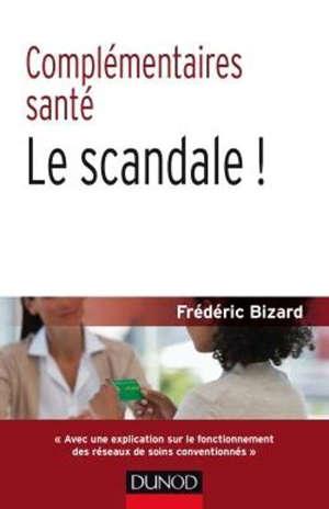 Complémentaires santé : le scandale