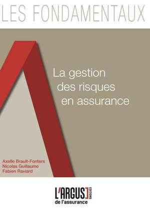 La gestion des risques en assurance