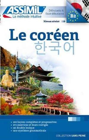 Le coréen : débutants & faux-débutants : niveau atteint B2