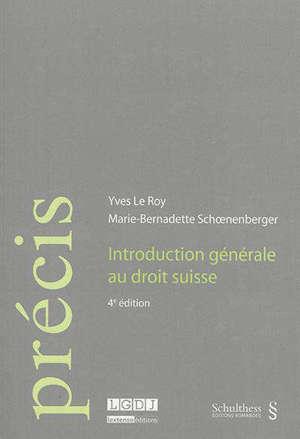 Introduction générale au droit suisse