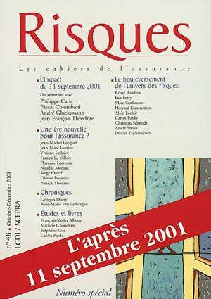 Risques. n° 48, L'après-11 septembre 2001
