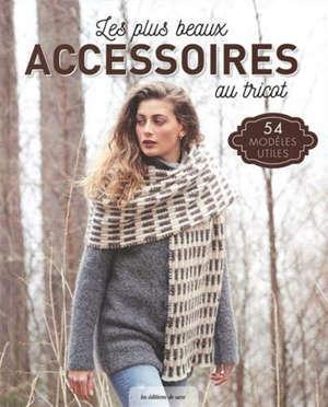 Les plus beaux accessoires au tricot