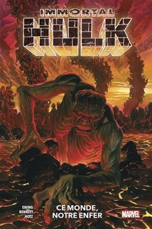 Immortal Hulk. Volume 3, Ce monde, notre enfer