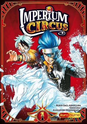 Imperium circus. Volume 1, Le cirque du Chapelier