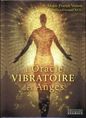 L'oracle vibratoire des anges