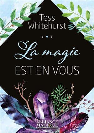 La magie est en vous