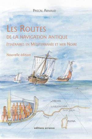 Les routes de la navigation antique : itinéraires en Méditerranée