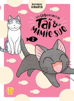 Les chaventures de Taï & Mamie Sue. Volume 2