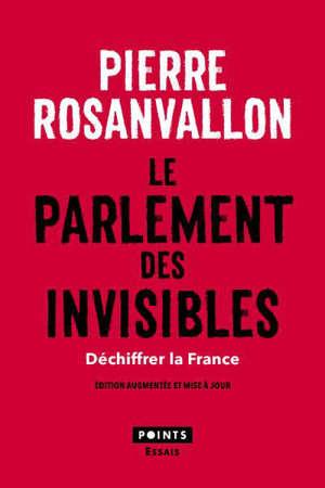 Le parlement des invisibles : déchiffrer la France