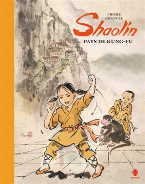 Shaolin, pays de kung-fu