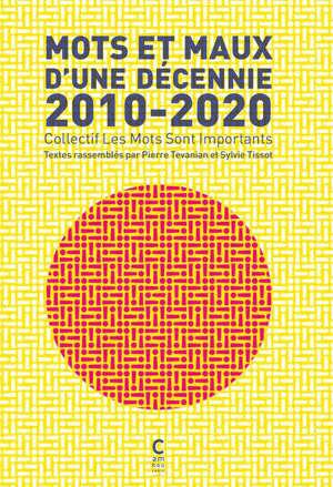 Mots et maux d'une décennie : 2010-2020